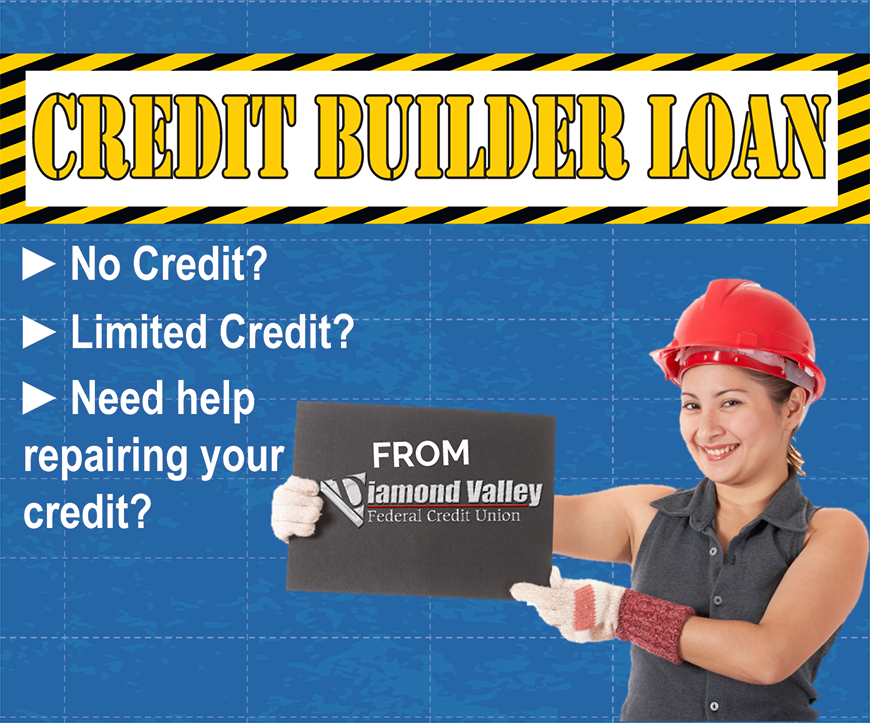 Credit Builder Loan - Exclusively from Diamond Valley!