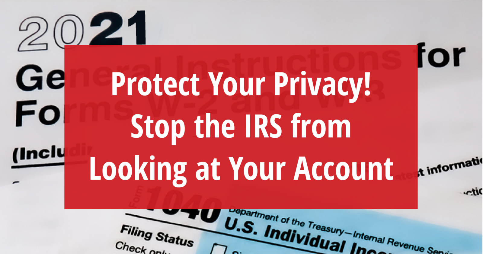 Take Action: Tell Congress to oppose new IRS reporting provisions