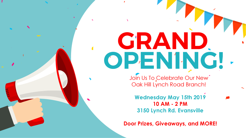 Join us on May 15th, 2019 for the Grand Opening of our Oak Hill - Lynch Road Branch!